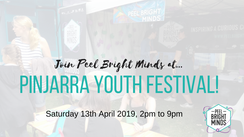Peel Bright Minds at Pinjarra Youth Festival